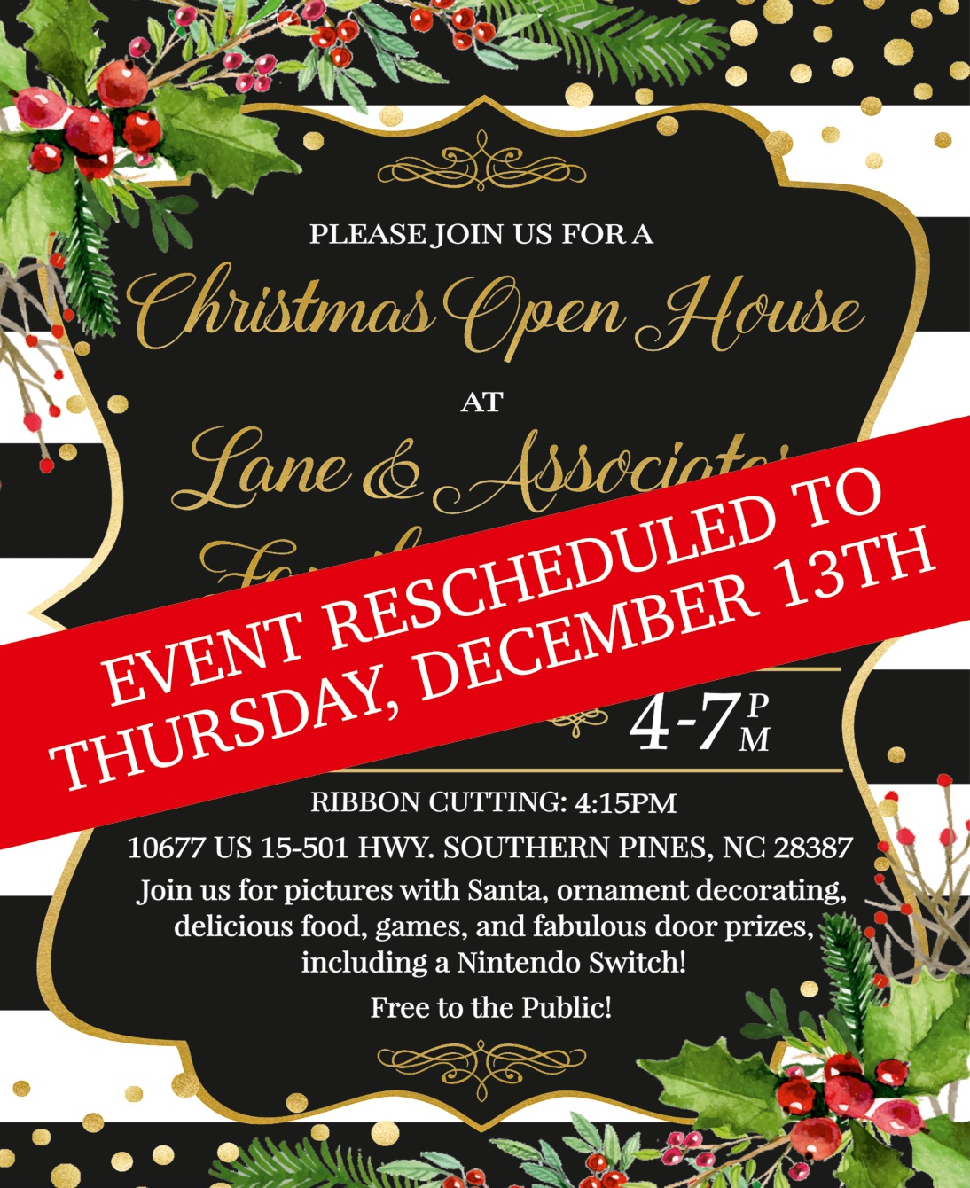 Invitation to come to our Christmas Southern Pines Open House with red rescheduled sign