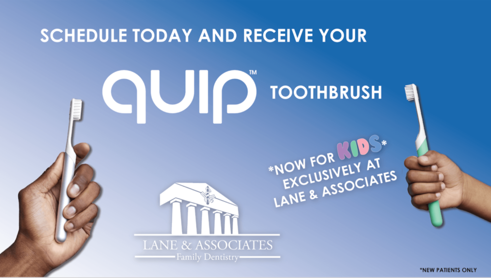 Quip toothbrush offer for kids and adults at Lane and Associates
