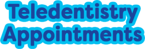 Teledentistry Appointments