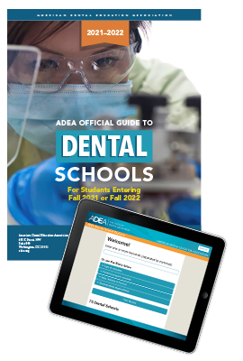 ADEA Official Guide to Dental Schools 2021 2022